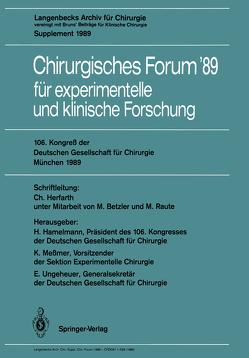 106. Kongreß der Deutschen Gesellschaft für Chirurgie München, 29. März — 1. April 1989 von Betzler,  Michael, Hamelmann,  Horst, Herfarth,  Christian, Meßmer,  Konrad, Raute,  Michael, Ungeheuer,  Edgar