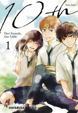 10th – Drei Freunde, eine Liebe 1 von Inari,  Yuko, Klink,  Anne