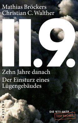 11.9. – zehn Jahre danach von Broeckers,  Mathias, Walther,  Christian C.