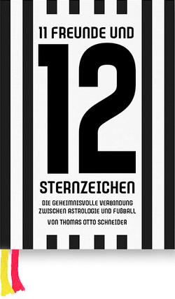 11 Freunde und 12 Sternzeichen von Schneider,  Thomas