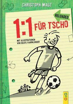 1:1 für Tscho von Fahrnländer,  Beate, Mauz,  Christoph