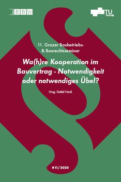 11. Grazer Baubetriebs- und Baurechtsseminar, Tagungsband 2020 von Heck,  Detlef