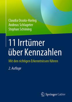 11 Irrtümer über Kennzahlen von Ossola-Haring,  Claudia, Schlageter,  Andreas, Schöning,  Stephan