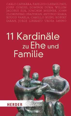 11 Kardinäle zu Ehe und Familie von Aymans,  Winfried
