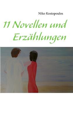 11 Novellen und Erzählungen von Kostopoulos,  Niko