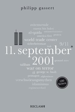 11. September 2001. 100 Seiten von Gassert,  Philipp