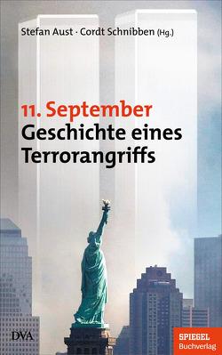 11. September von Aust,  Stefan, Schnibben,  Cordt