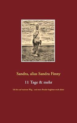 11 Tage & mehr von Sandra Finny,  Sandra,  alias