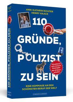 110 Gründe, Polizist zu sein von Haack,  Henry, Richter,  Ann-Kathrin