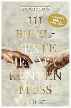 111 Bibeltexte, die man kennen muss von Malessa,  Andreas
