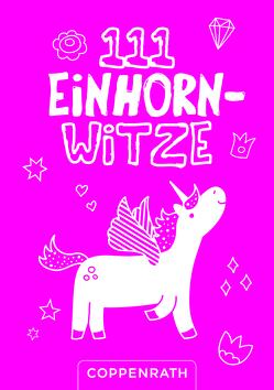 111 Einhorn-Witze von Witzka,  Heide