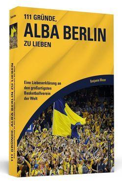 111 Gründe, Alba Berlin zu lieben von Moser,  Benjamin