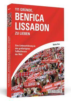 111 Gründe, Benfica Lissabon zu lieben von Horn,  Markus