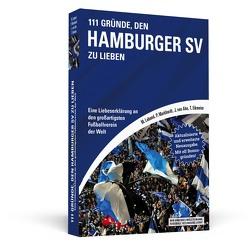 111 Gründe, den Hamburger SV zu lieben von Eikmeier,  Thorsten, Laband,  Malte, Markhardt,  Philipp, von Ahn,  Jörn