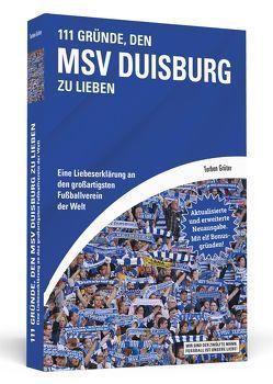 111 Gründe, den MSV Duisburg zu lieben von Grüter,  Torben