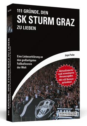 111 Gründe, den SK Sturm Graz zu lieben von Pucher,  Jürgen