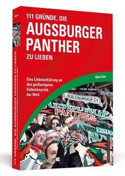 111 Gründe, die Augsburger Panther zu lieben von Sako,  Milan