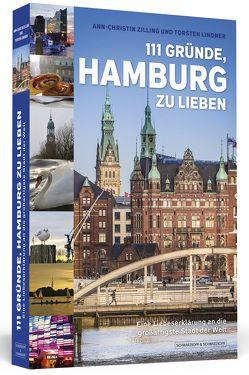 111 Gründe, Hamburg zu lieben von Lindner,  Torsten, Zilling,  Ann-Christin