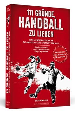 111 Gründe, Handball zu lieben von Nikoleit,  Julia