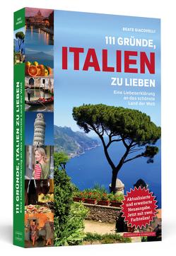 111 Gründe, Italien zu lieben von Giacovelli,  Beate