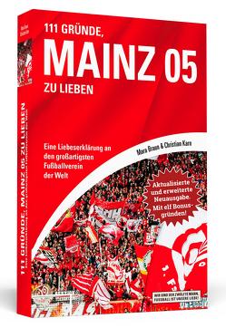 111 Gründe, Mainz 05 zu lieben – Erweiterte Neuausgabe mit 11 Bonusgründen! von Braun,  Mara, Karn,  Christian