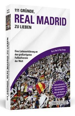 111 Gründe, Real Madrid zu lieben von Hau,  Kerry, Knopp,  Filip