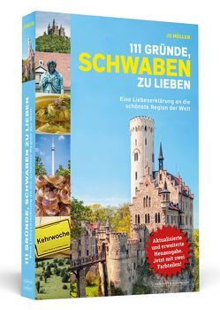 111 Gründe, Schwaben zu lieben von Müller,  Jo