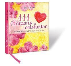 111 Herzensweisheiten von Rieger,  Gisela