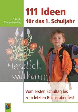 111 Ideen für das erste Schuljahr von Herzig,  Sabine, Lange-Wandling,  Anke