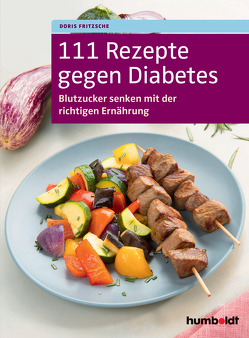 111 Rezepte gegen Diabetes von Fritzsche,  Doris