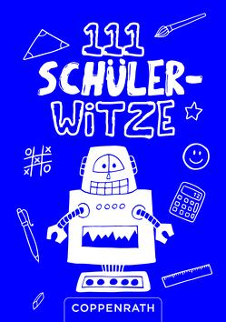 111 Schüler-Witze von Witzka,  Heide