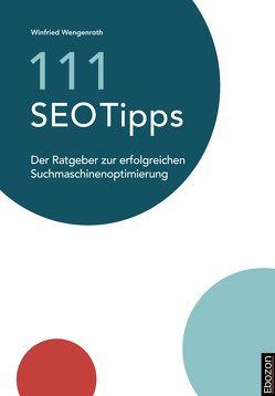 111 SEO Tipps von Wengenroth,  Winfried