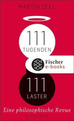 111 Tugenden, 111 Laster von Seel,  Martin