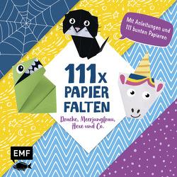 111 x Papierfalten – Drache, Meerjungfrau, Hexe und Co. von Precht,  Thade