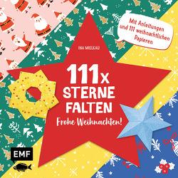 111 x Sterne falten – Frohe Weihnachten! von Mielkau,  Ina