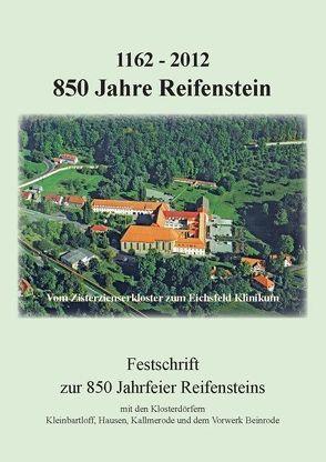 1162 – 2012 – 850 Jahre Reifenstein von Goedecke,  Herbert