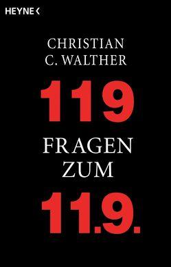 119 Fragen zum 11.9. von Walther,  Christian C.