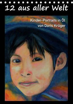 12 aus aller Welt (Tischkalender 2019 DIN A5 hoch) von Krüger,  Doris