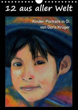 12 aus aller Welt (Wandkalender 2019 DIN A4 hoch) von Krüger,  Doris
