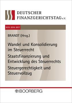 12. bis 14. Deutscher Finanzgerichtstag 2015·2016·2017 von Brandt,  Jürgen