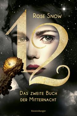 12 – Das zweite Buch der Mitternacht, Band 2 von Snow,  Rose