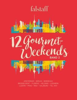 12 Gourmet-Weekends, Band 2