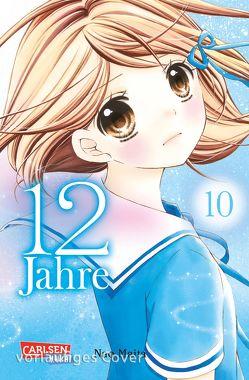 12 Jahre 10 von Maita,  Nao, Yamada,  Hiro