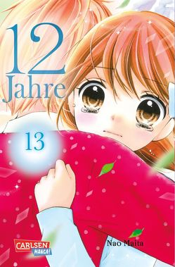 12 Jahre 13 von Maita,  Nao, Yamada,  Hiro