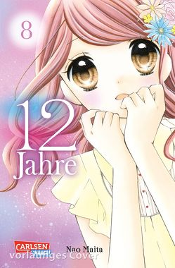 12 Jahre 8 von Maita,  Nao, Yamada,  Hiro