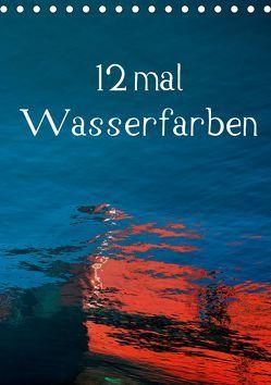 12 mal Wasserfarben (Tischkalender 2019 DIN A5 hoch) von Honig,  Christoph
