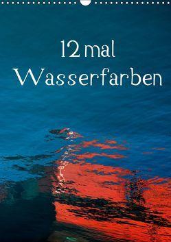 12 mal Wasserfarben (Wandkalender 2019 DIN A3 hoch) von Honig,  Christoph