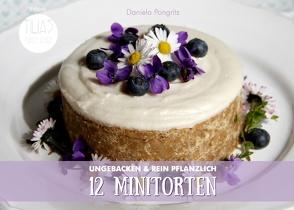 12 Minitorten von Pongritz,  Daniela