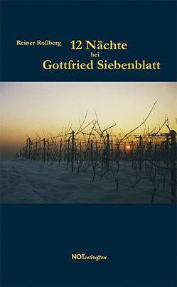 12 Nächte bei Gottfried Siebenblatt von Rossberg,  Reiner