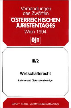 12. Österreichischer Juristentag 1994 Wirtschaftsrecht von Koppensteiner,  Hans G, Pauger,  Dietmar